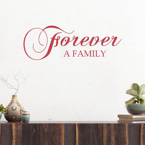 Forever A Family Vinyl Wall Decal