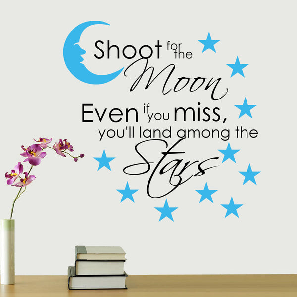 Shoot For The Moon' Two Color Vinyl Wall Quote Decal