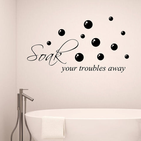 Soak Your Troubles Away Wall Decal Sticker