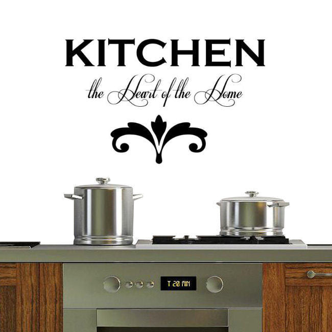 Kitchen, the Heart of the Kitchen Wall Decal