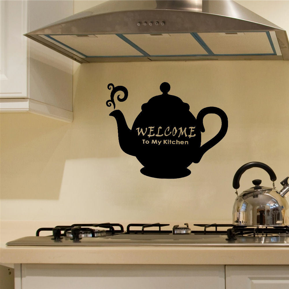 Welcome to My Kitchen Tea Pot Wall Decal