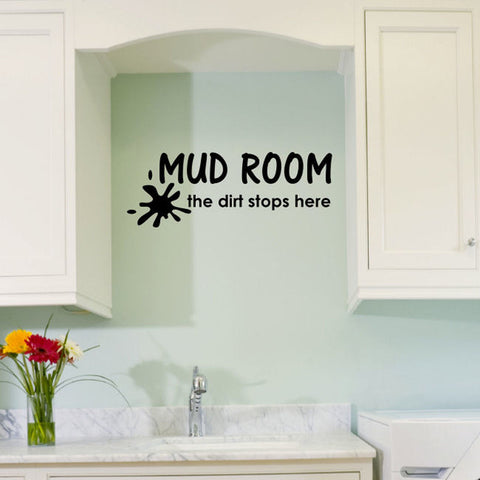 Mud Room the Dirt Stops Here Wall Decal Sticker