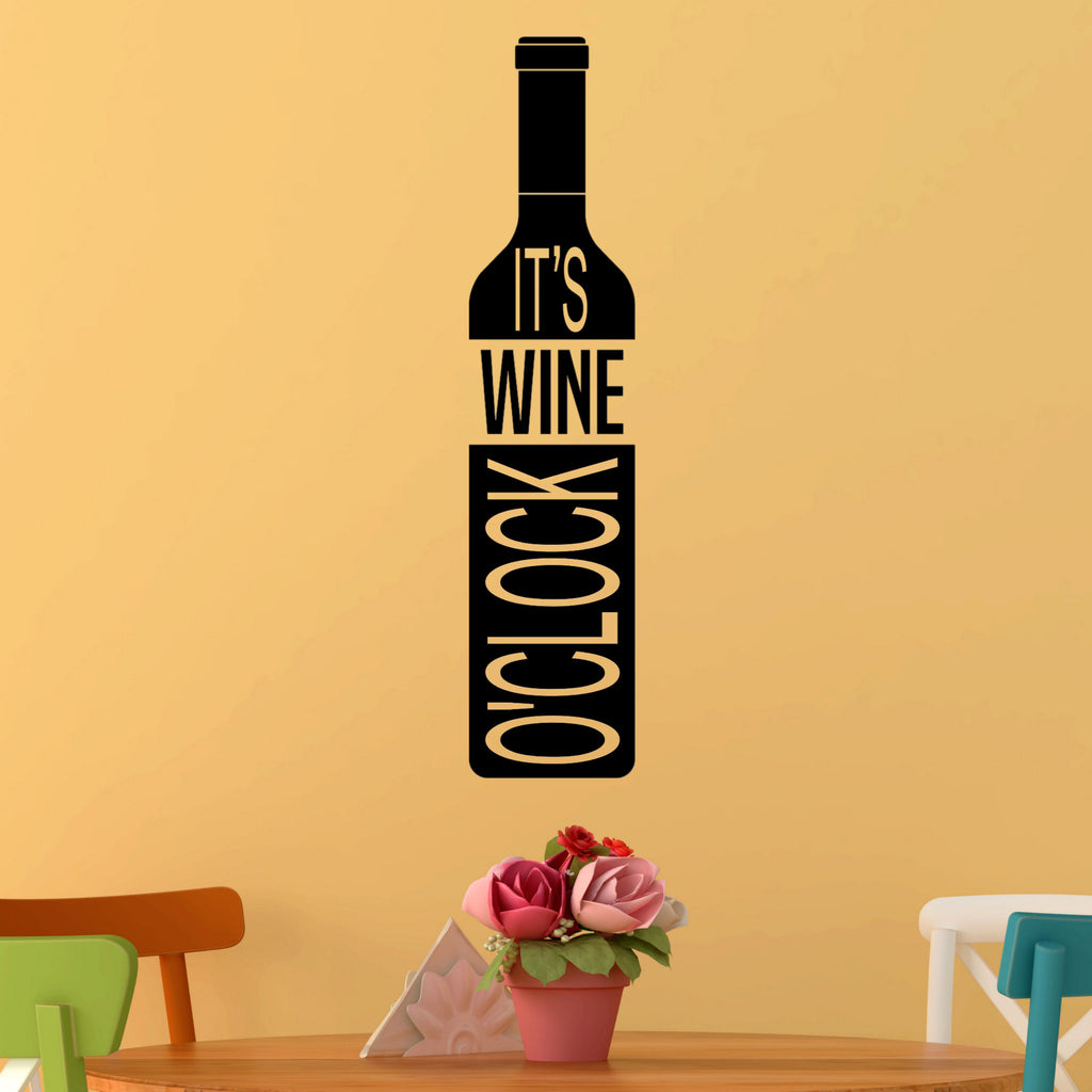 It's Wine Oclock, Wine Bottle Vinyl Wall Quote Decal