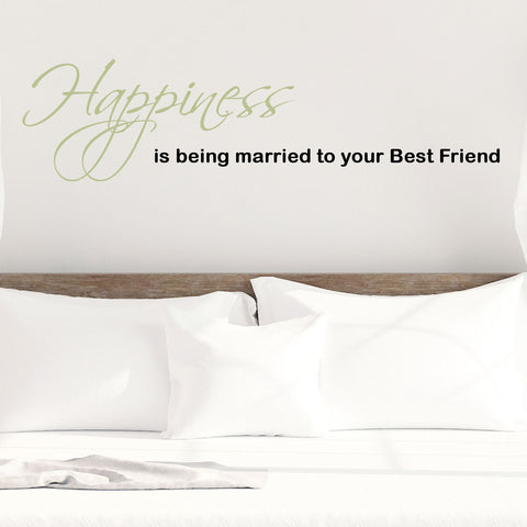 Happiness is Being Married to Your Best Friend Wall Decal