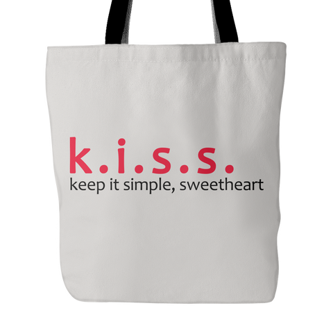 "k.i.s.s. keep it simple, sweetheart 18""  Beach or All-Purpose Tote Bag / White or Heather Gray"