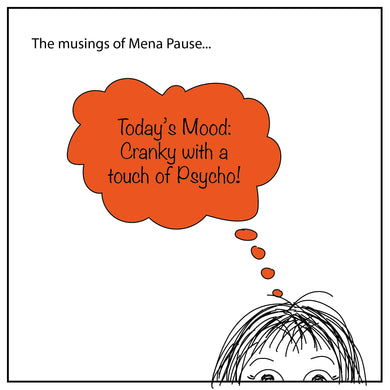 Today's Mood (Mena Pause)