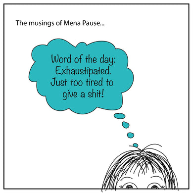 Word of the Day (Mena Pause)