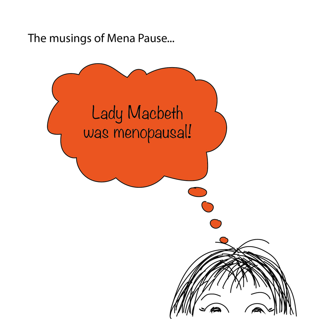 Lady Macbeth (Mena Pause)