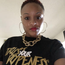 Trust Your Dopeness Gold-Girls Chronically Rock