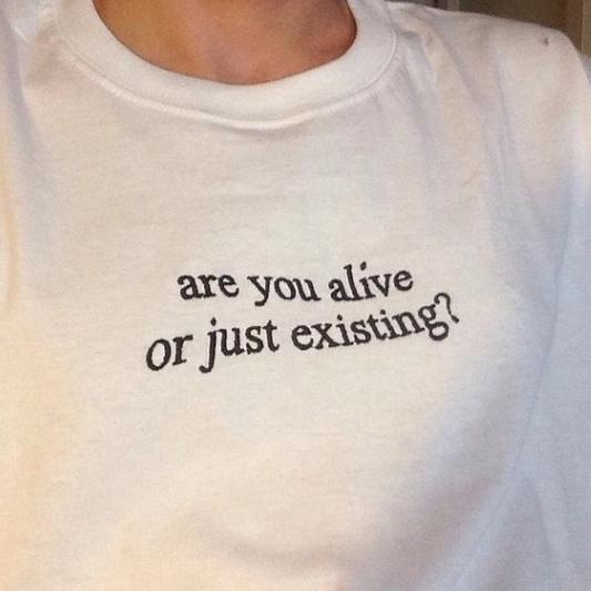 """Are You Alive"" Tee"