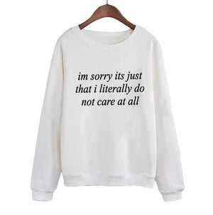 Don't Care Sweatshirt