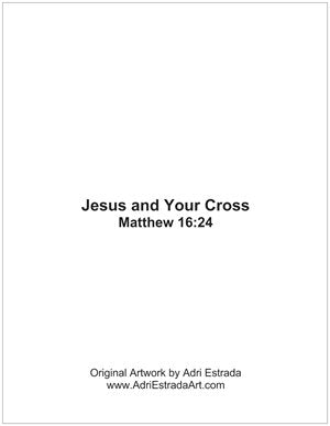 Jesus and Your Cross Print