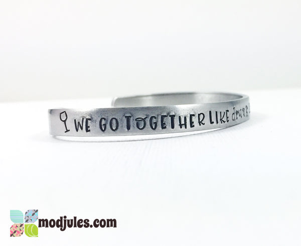 We Go Together Like Drunk & Disorderly Hand Stamped Best Friend Cuff Bracelet-Bracelet-Mod Jules