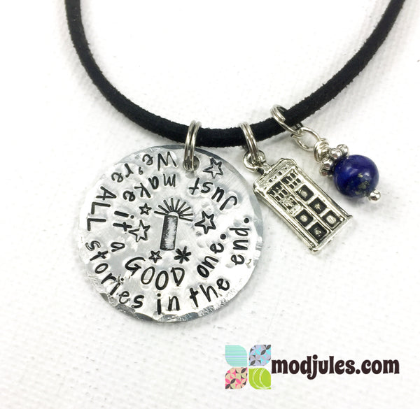 Dr Who Necklace - We're all Stories in the End. Just Make it a Good One-Necklace-Mod Jules