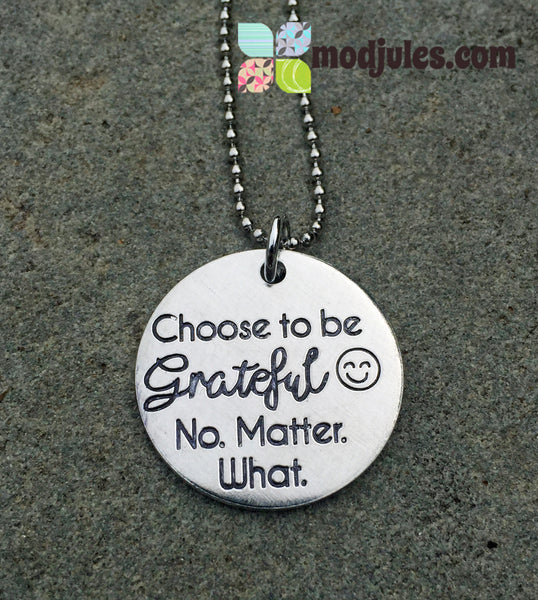 Choose to Be Grateful No Matter What Necklace-Necklace-Mod Jules