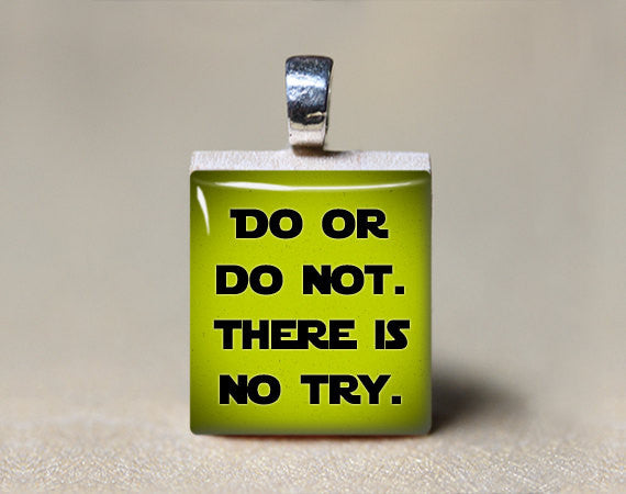 Do or Do Not There is No Try Scrabble Tile Pendant-Scrabble Pendant-Mod Jules