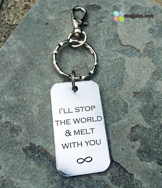 I'll Stop the World & Melt With You Engraved Keychain-Jewelry-Mod Jules