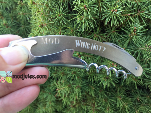 Personalized Wine Bottle Opener Corkscrew - Wine Not?-Bottle Opener-Mod Jules