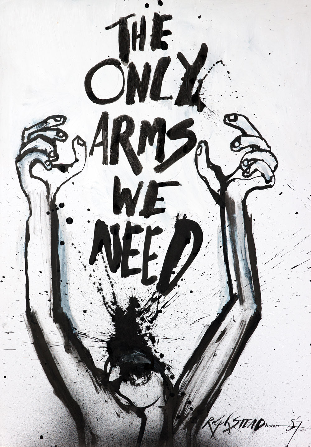 Ralph Steadman Signed The Only Arms We Need Print