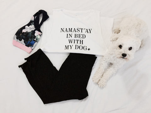 Nama'stay in bed, leggings, dog