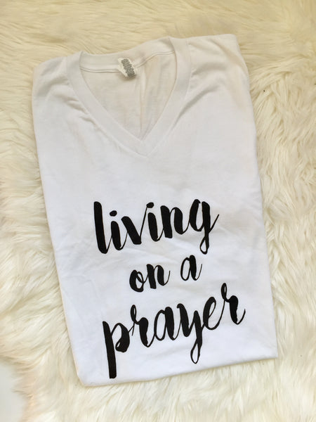 White, combed cotton, statement, comfy, graphic tee, flat lay - Living on a prayer