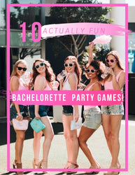 10 Actually Fun Bachelorette Games!