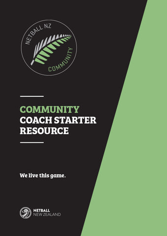Netball New Zealand Community Coach Starter Resource