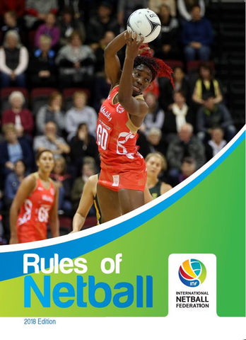 INF International Rules of Netball 2018 Edition