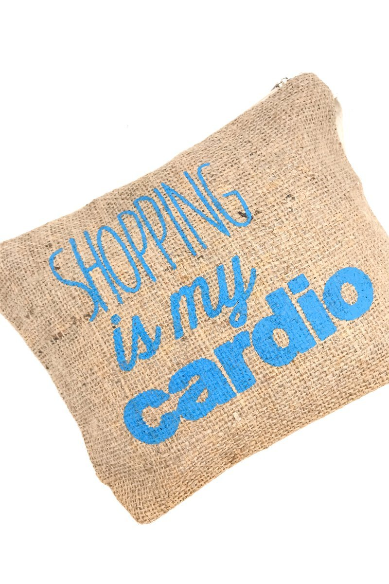 Shopping is my cardio woven pouch women