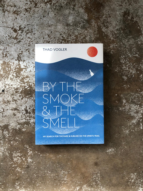 By The Smoke & The Smell by Thad Vogler