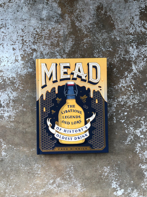 Mead by Fred Minnick