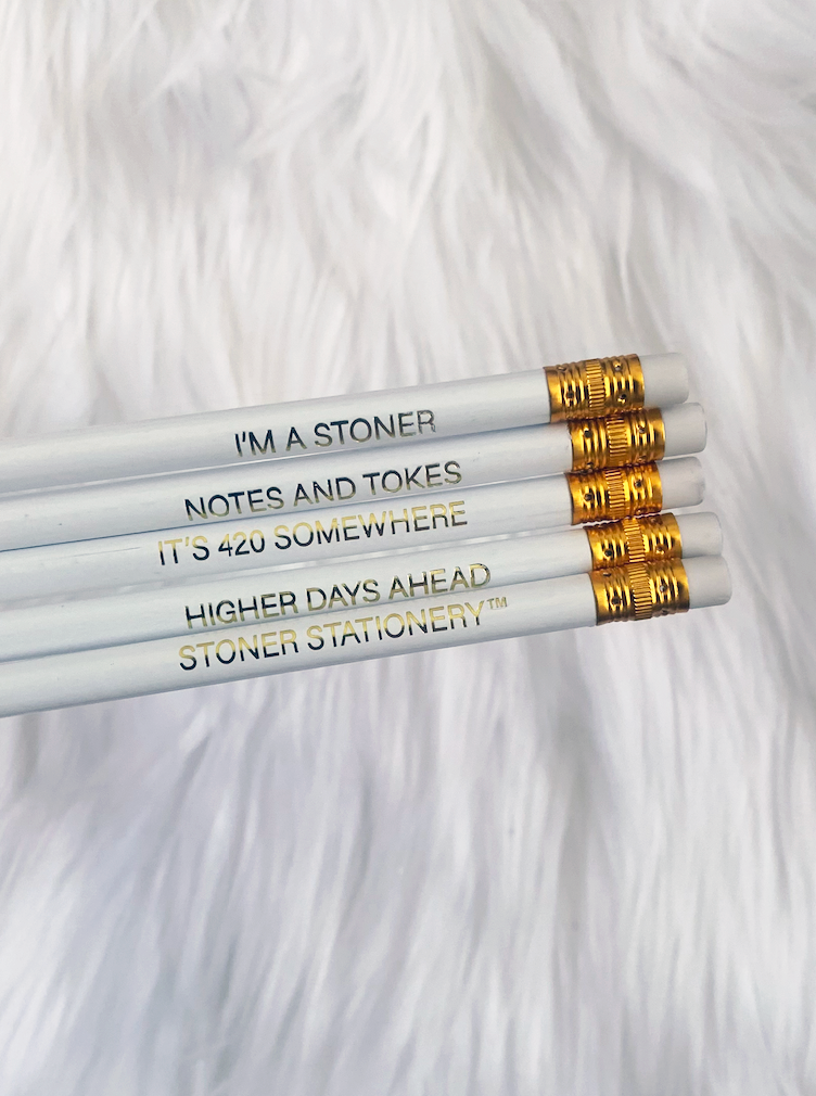 Pencils For Stoners