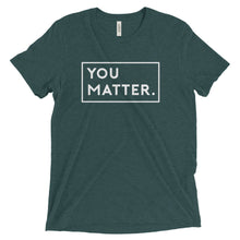 Matter Apparel Men's Unisex You Matter Graphic Print Dark Green Triblend Crew Neck T-shirt