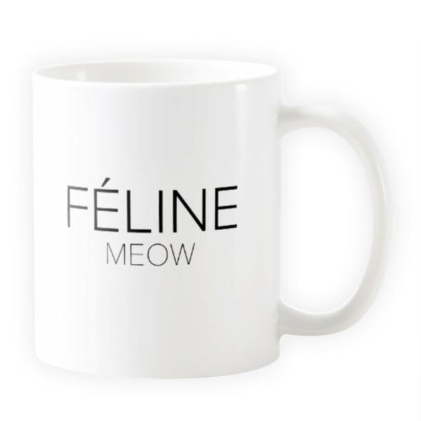 Feline Meow - Novelty Cat Mug - Cat Lovers Australia