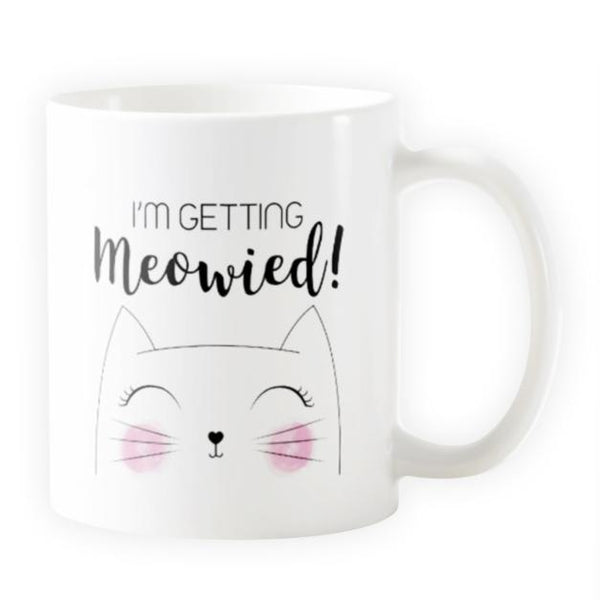 I'm Getting Meowied! - Cat Mug for Brides - Cat Lovers Australia