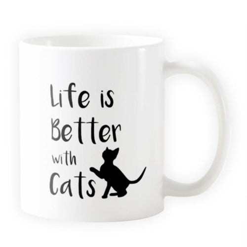 Life is Better with Cats - Novelty Cat Mug - Cat Lovers Australia