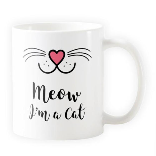 Meow I'm a Cat - Novelty Cat Mug - Cat Lovers Australia