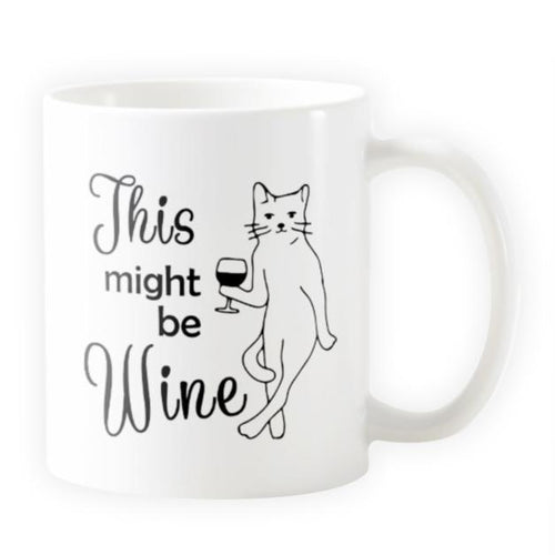 This Might Be Wine - Novelty Cat Mug - Cat Lovers Australia