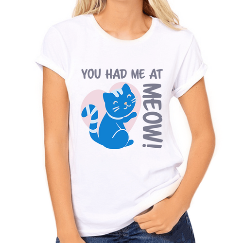 You Had Me at Meow Print Women's T-Shirt - Cat Lovers Australia