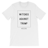 """Witches Against Trump"" Unisex T-Shirt"