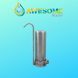 AWESOME WATER Bench Top Stainless Steel Water Filter ! - Awesome Water