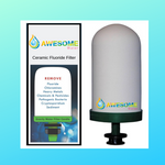 AWESOME WATER Ceramic Fluoride Filter! - Awesome Water