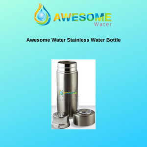 AWESOME WATER Stainless Steel Alkaline Ultracerum Water Bottle - Awesome Water