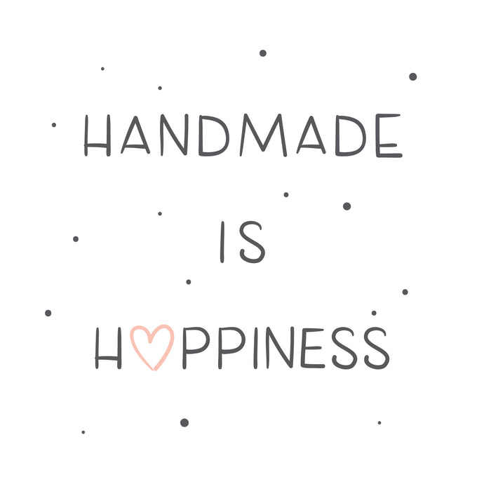 Handmade is happiness