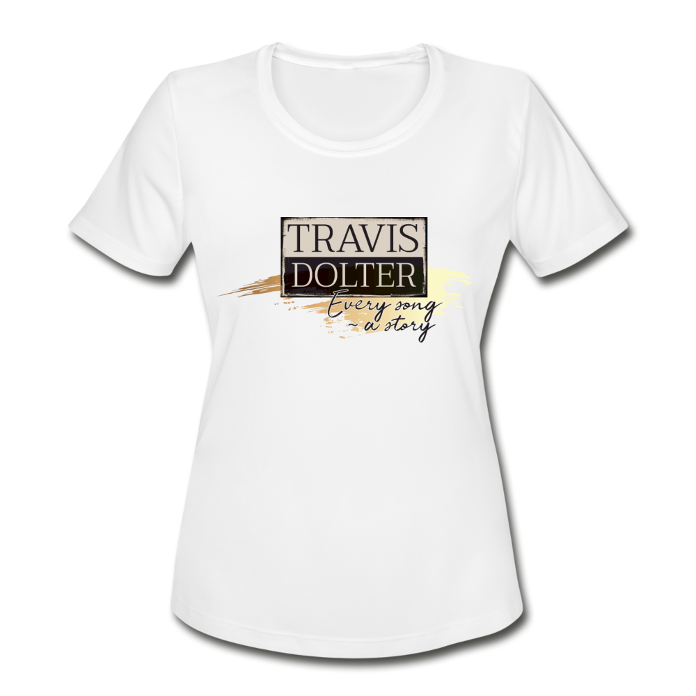 Travis Dolter - Every song a story - Women's Moisture Wicking Performance T-Shirt - white