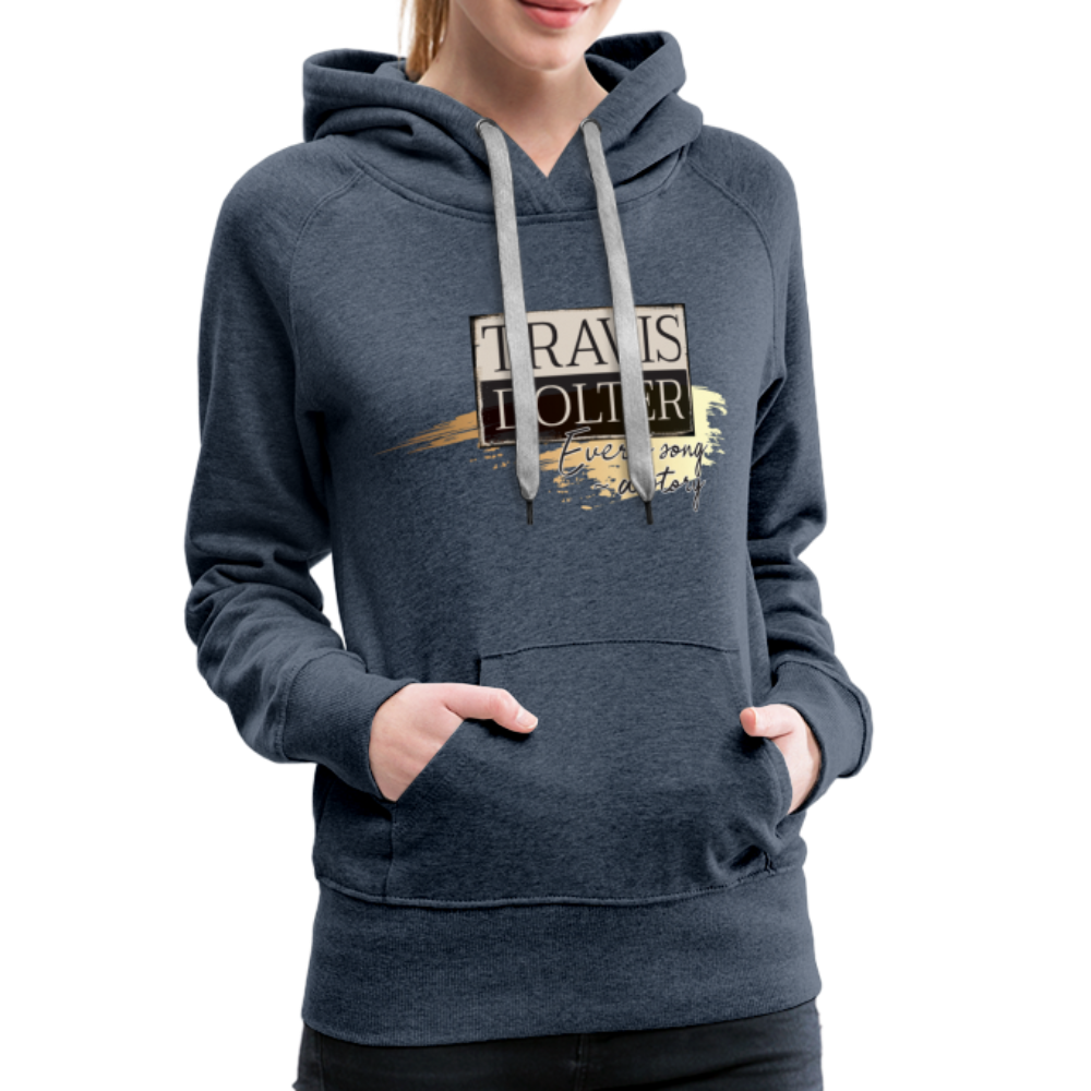 Travis Dolter - Every song a story - Women's Premium Hoodie - heather denim