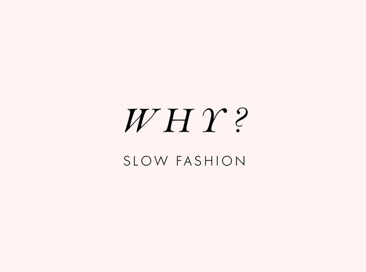 What Is Slow & Sustainable Fashion? Why Slow Fashion? – MOMO