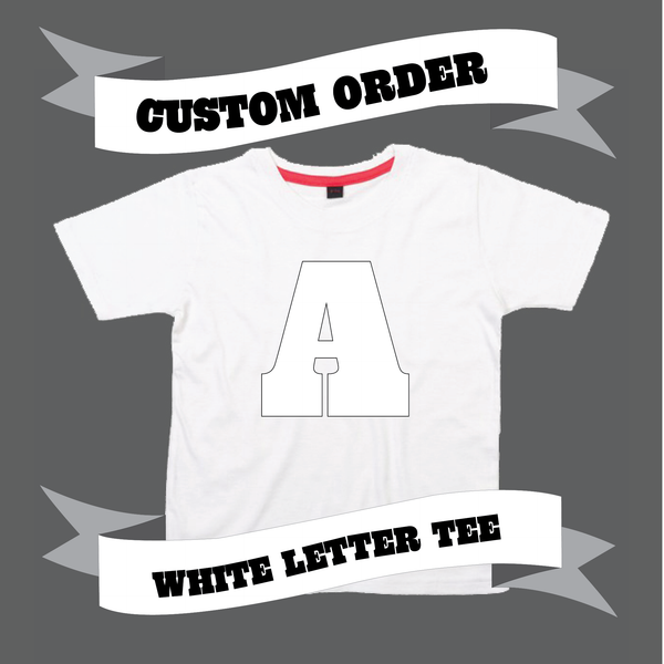 Childrens' Custom Letter T-Shirt - White/Personalised/Festival T-shirt