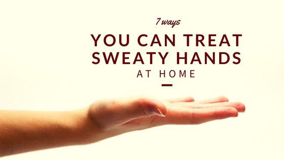 7 Ways You Can Treat Sweaty Hands At Home