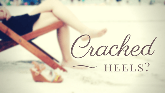 Cracked Heels? Home Remedies!